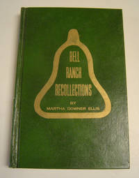 Bell Ranch Recollections