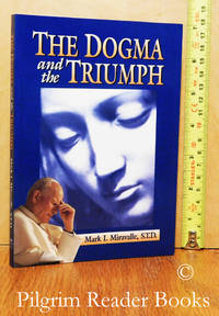 image of The Dogma and the Triumph.