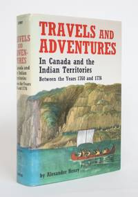image of Travels and Adventures in Canada and The Indian Territories Between the Years 1760 and 1776