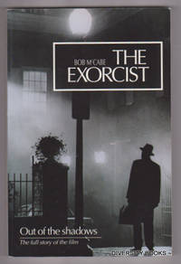 THE EXORCIST: Out of the Shadows. The Full Story of the Film.