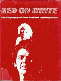 Red on White The Biography of Duke Redbird