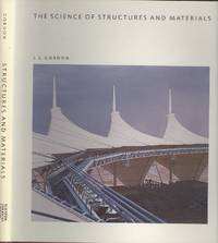 The Science of Structures and Materials (Scientific American Library series)