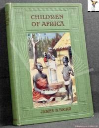 Children of Africa by James B. Baird - 0
