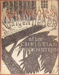 Gallowsongs. Galgenlieder by Christian Morgenstern. Versions by Jess.