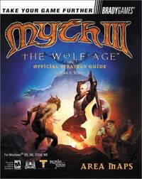 Myth III: The Wolf Age Official Strategy Guide