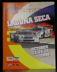 Laguna Seca October 23, 23, 24, 25 1998: FIA Grand Touring Championship by SCRAMP - Paperback - 1st ed.  - 1998 - from Schroeder's Book Haven (SKU: B7122)
