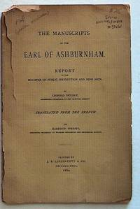 The Manuscripts of the Earl of Ashburnham. Report to the Minister of Public Instruction and Fine Arts