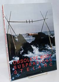 image of Obsolete Body/Suspensions/Stelarc