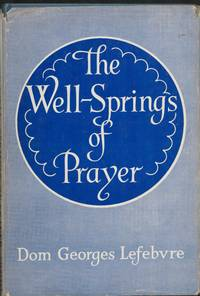 The Well-Springs of Prayer. (translated by Kathleen Pond).