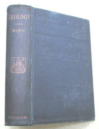 Geology : A Manual for Students in Advanced Classes and for General Readers