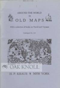 AROUND THE WORLD IN OLD MAPS
