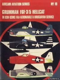 Grumman F6F-3/5 Hellcat In USN-USMC-FAA-AERONAVALE & Uruguayan Service