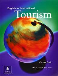 English for International Tourism Coursebook, 1st. Edition (English for Tourism)