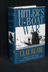 image of Hitler's U-Boat War; The Hunters, 1939 - 1942