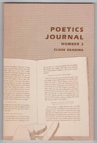 Poetics Journal Number 2 (Close Reading, September 1982)