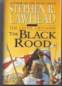 The Black Rood by  Stephen Lawhead - 1st Edition - 2000 - from Brenner's Books - Rare & Collectable (SKU: 001072)