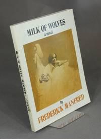 Milk of wolves