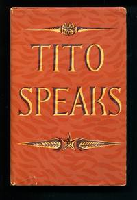 Tito Speaks: His Self Portrait and Struggle with Stalin