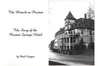 The Miracle in Preston: The Story of the Preston Springs Hotel