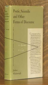 POETIC, SCIENTIFIC AND OTHER FORMS OF DISCOURSE, A NEW APPROACH TO GREEK AND LATIN LITERATURE by Joshua Whatmough - First edition - 1956 - from Andre Strong Bookseller and Biblio.com