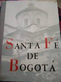 Santa Fe De Bogota y Alrededores