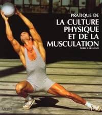 Pratique de la culture physique et de la musculation