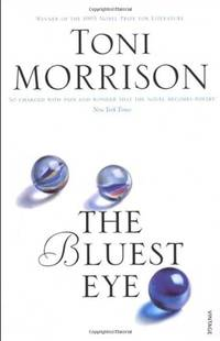 The Bluest Eye by  Toni Morrison - Paperback - from World of Books Ltd (SKU: GOR001226654)