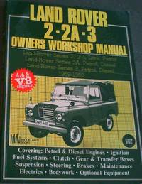 Land Rover 2/2A/3 1959-83 Owners Workshop Manual (Autobook Series of Workshop Manuals)