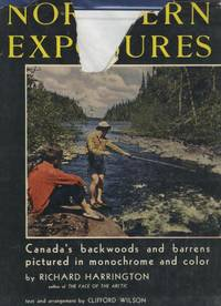 Northern Exposures: Canada's Backwoods and Barrens pictured in Monochrome and Color.