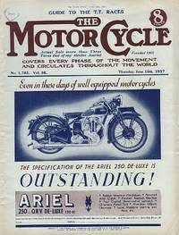 Motor Cycling [Magazine] Covers Every Phase of the Movement and Circulates Throughout the World. Guide to the T.T. Races. Volume 58. No. 1,783. June 10th, 1937