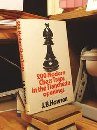 Two Hundred Modern Chess Traps in the Fianchetto Openings