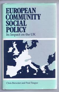 European Community Social Policy, Its Impact on the UK
