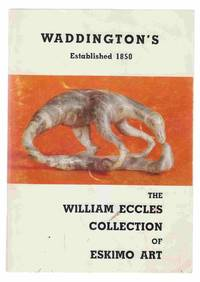 image of The William Eccles Collection of Eskimo Art