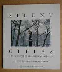 image of Silent Cities: The Evolution of the American Cemetery.