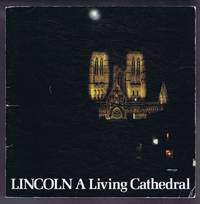 image of Lincoln, A Living Cathedral. An anthology of the people who work and worship in the Cathedral Church of the Blessed Virgin Mary of Lincoln