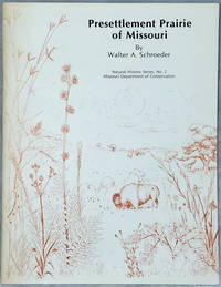 image of Presettlement Prairie of Missouri (Natural History Series, No. 2, Missouri Department of Conservation)
