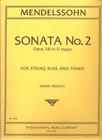 Mendelssohn: Sonata No. 2, Opus 58 in D Major, for String Bass and Piano