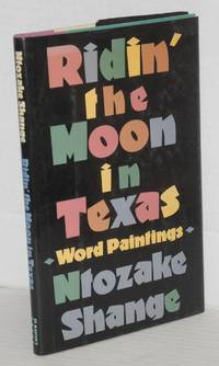 Ridin' the moon in Texas; word paintings