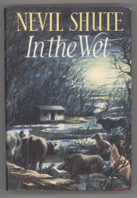 IN THE WET by  Nevil (pseudonym of Nevil Shute Norway) Shute - First Edition - 1953 - from L. W. Currey, Inc. (SKU: 139254)