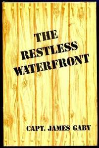 The Restless Waterfront.