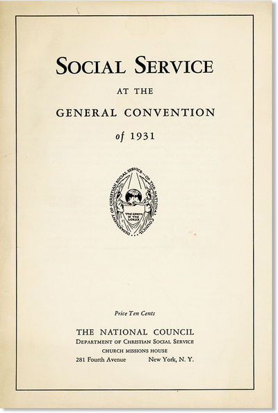 New York: National Council / Department of Christian Social Service, 1931. First Edition. Octavo (23...
