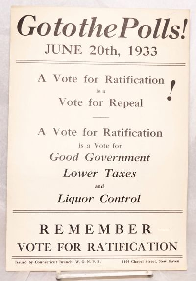 Abaa Go To The Polls June 20th 1933 A Vote For Ratification Is