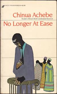 No Longer at Ease by Chinua Achebe - Paperback - January 1984 - from Books of the World (SKU: RWARE0000000008)