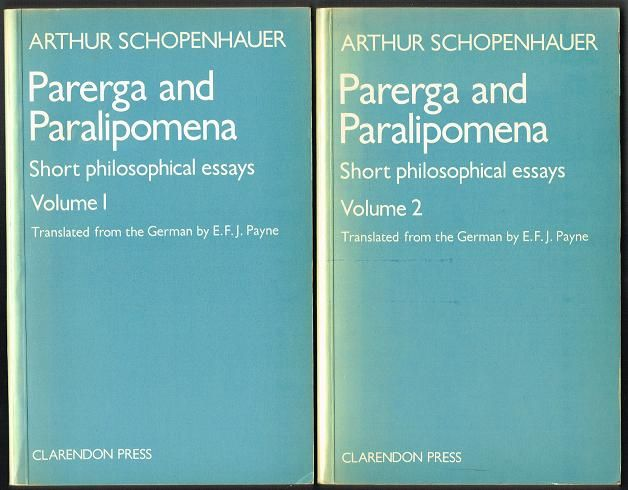 Parerga and paralipomena a collection of philosophical essays