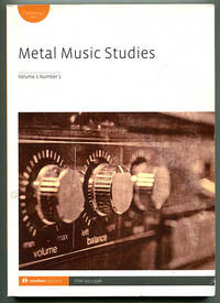 Metal Music Studies Volume 1 Number 1 (2015)