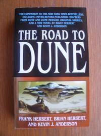 The Road to Dune by Herbert, Frank & Brian Herbert & Kevin J. Anderson - 2006