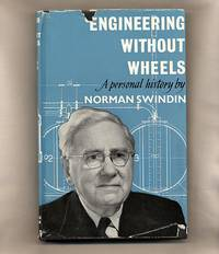 Engineering Without Wheels; A Personal History