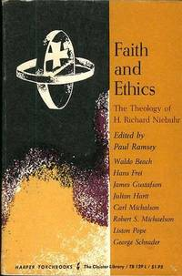 FAITH AND ETHICS, The Theology of H. Richard Niebuhr.