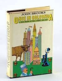 Once in Golconda: A True Drama of Wall Street in 1920-1938