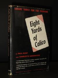 Eight Yards of Calico: Square Dance Fun for Everyone